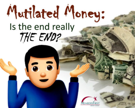 Mutilated Money: Is the end really the end?