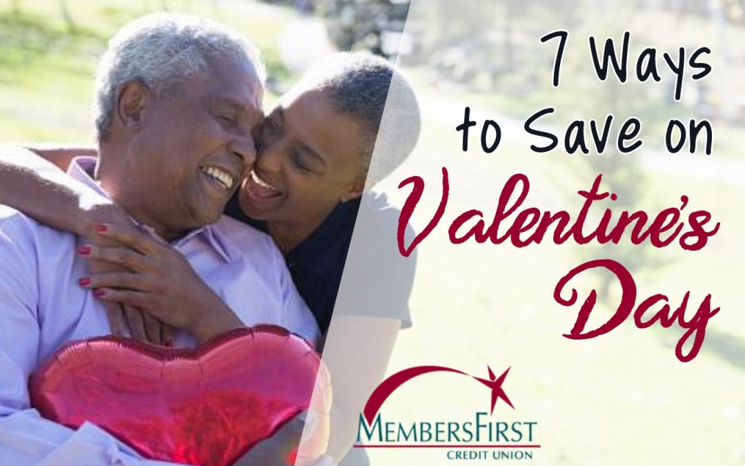 7 Ways to Save on Valentine's Day