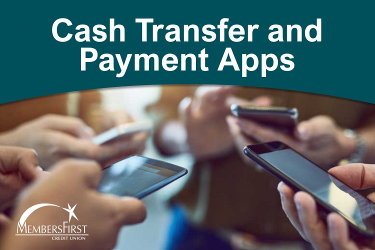 CASH TRANSFER AND PAYMENT APPS